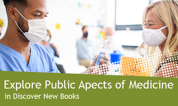 Promotional image for homepage headline: Public Aspects of Medicine in Discover New Books