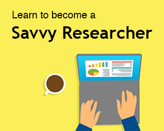 Learn to become a savvy researcher