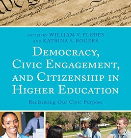 Democracy, Civic Engagement, and Citizenship in Higher Education