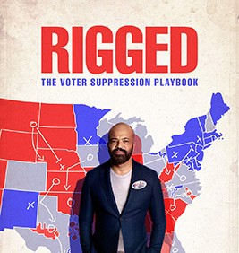Rigged : The Voter Suppression Playbook