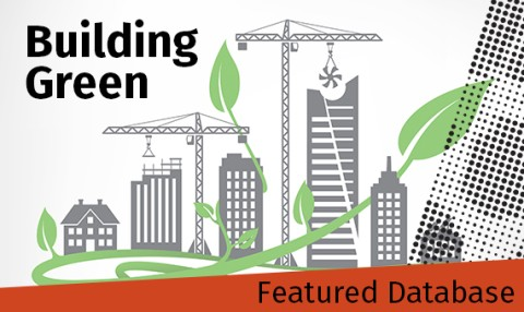 Featured Database - Building Green - information for sustainable construction and design