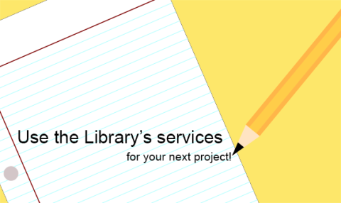Library services and resources for any project