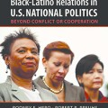 Black-Latino Relations in U.S. National Politics
