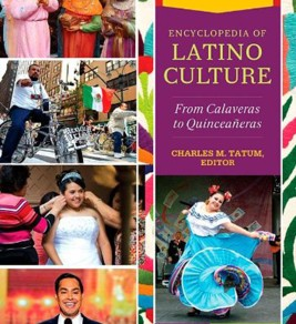 Encyclopedia of Latino Culture: From Calaveras to Quinceañeras