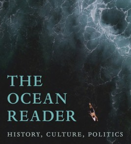 The Ocean Reader : History, Culture, Politics