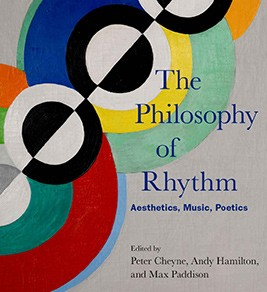 The Philosophy of Rhythm: Aesthetics, Music, Poetics