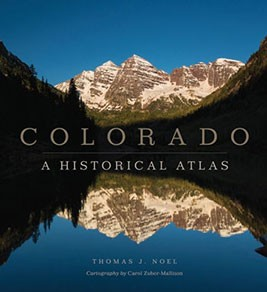 Colorado A Historical Atlas
